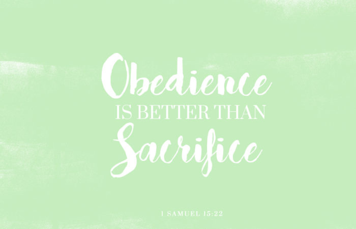 Obedience over sacrifice